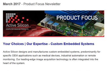 NEWSLETTER-Active-Silicon-presents-Custom-embedded-systems-March-2017