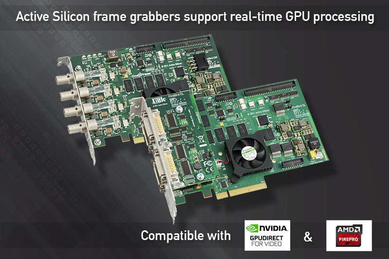 Active Silicon frame grabbers are compatible with both AMD's DirectGMA and NVIDIA's GPUDirect for Video.