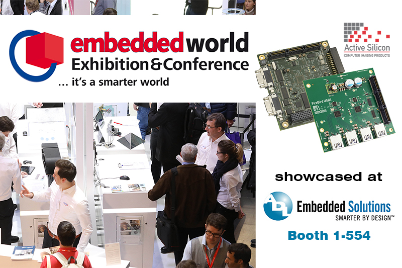 Active Silicon and ADL at Embedded World 2018