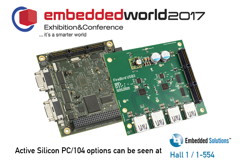 Active Silicon's Phoenix PC/104e Camera Link frame grabber and the FireBird Quad USB 3.0 Host Controller at Embedded World