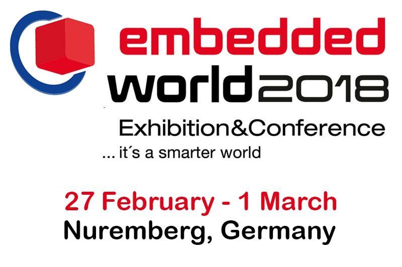 Embedded World 2018, Nuremberg, Germany