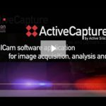 ActiveCapture makes image acquisition and analysis simple using frame grabbers